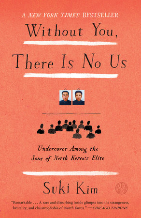 Without You, There Is No Us by Suki Kim