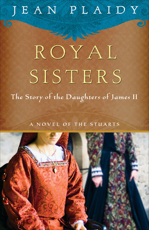 Royal Sisters by Jean Plaidy