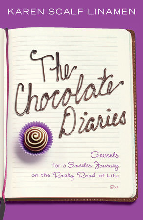 The Chocolate Diaries by Karen Linamen