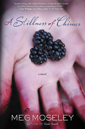 A Stillness of Chimes by Meg Moseley