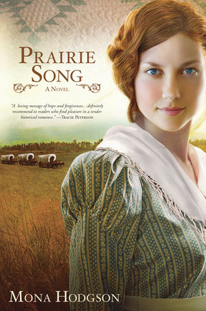 Prairie Song by Mona Hodgson