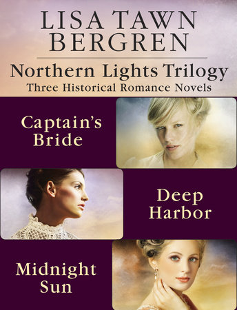 Northern Lights Trilogy by Lisa Tawn Bergren
