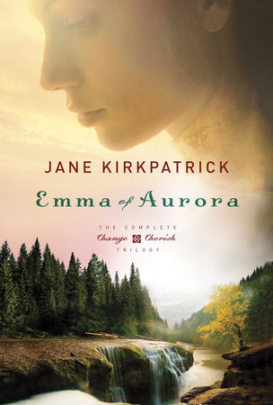 Emma of Aurora by Jane Kirkpatrick