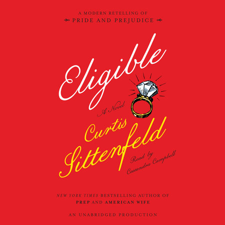 Eligible by Curtis Sittenfeld