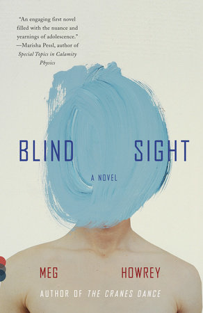 Blind Sight by Meg Howrey