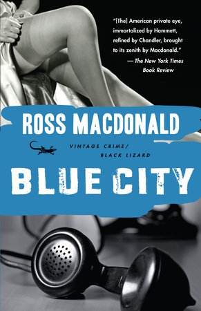Blue City by Ross Macdonald
