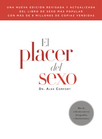 El placer del sexo by Alex Comfort