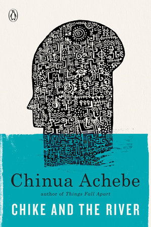 Chike and the River by Chinua Achebe