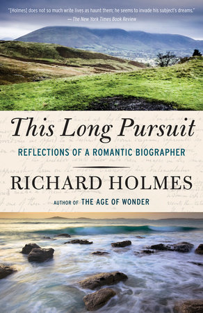 This Long Pursuit by Richard Holmes