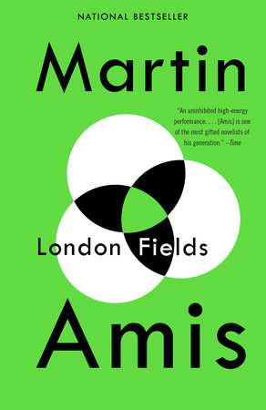 London Fields by Martin Amis
