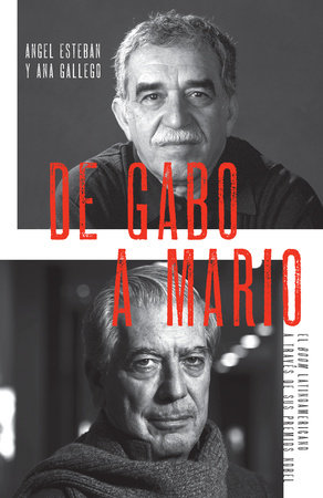 De Gabo a Mario by Angel Esteban and Ana Gallego