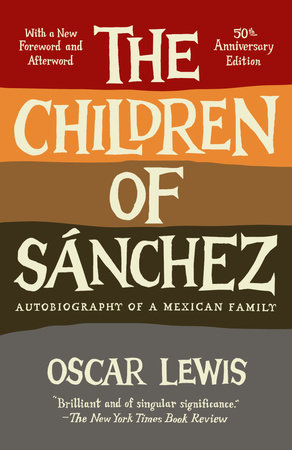 Children of Sanchez by Oscar Lewis