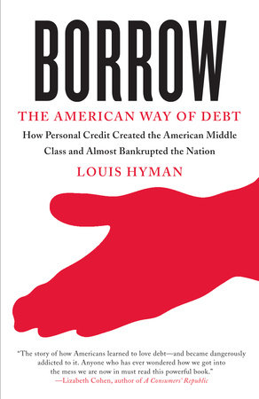 Borrow by Louis Hyman