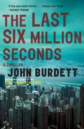 The Last Six Million Seconds by John Burdett