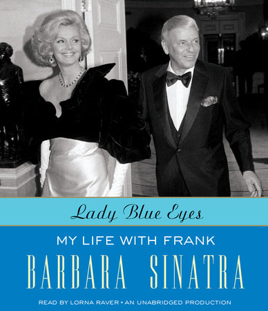 Lady Blue Eyes by Barbara Sinatra