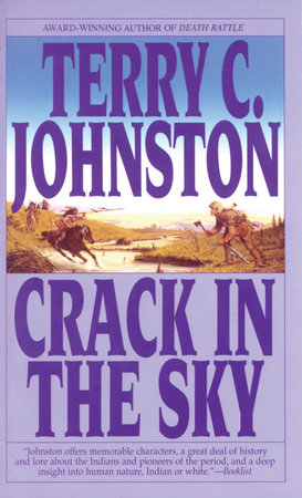 Crack in the Sky by Terry C. Johnston