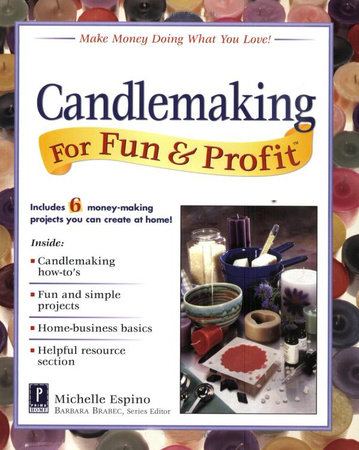 Candlemaking for Fun & Profit by Michelle Espino