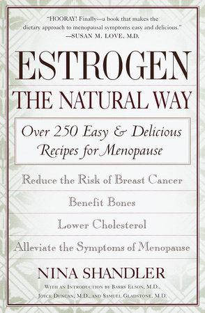 Estrogen: The Natural Way by Nina Shandler