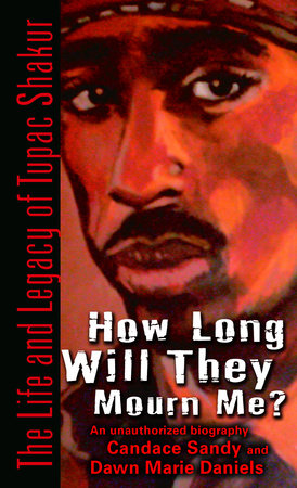 How Long Will They Mourn Me? by Candace Sandy and Dawn Marie Daniels