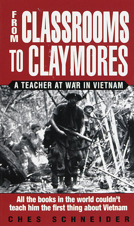 From Classrooms to Claymores by Ches Schneider
