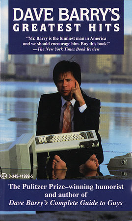 DAVE BARRYS GREATEST HITS by Dave Barry