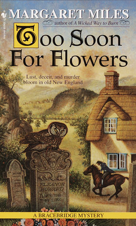Too Soon for Flowers by Margaret Miles