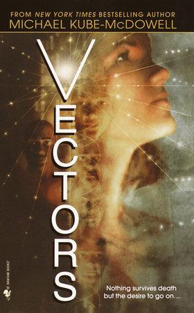 Vectors by Michael P. Kube-Mcdowell