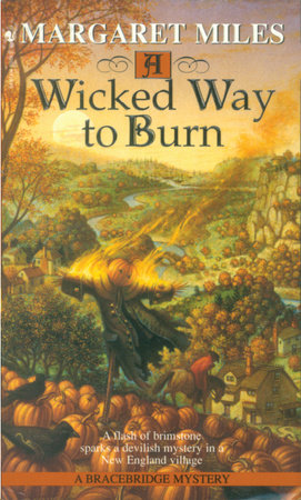 A Wicked Way to Burn by Margaret Miles