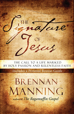 The Signature of Jesus by Brennan Manning