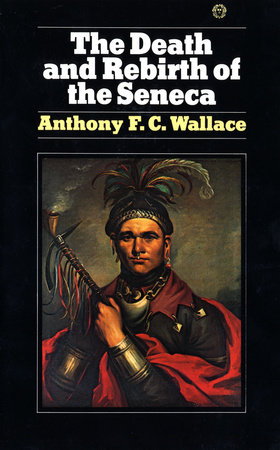 The Death and Rebirth of the Seneca