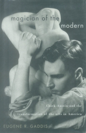 Magician of the Modern by Eugene R. Gaddis