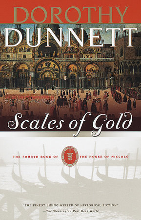 Scales Of Gold by Dorothy Dunnett