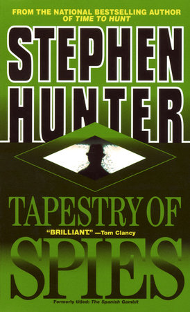 Tapestry of Spies by Stephen Hunter