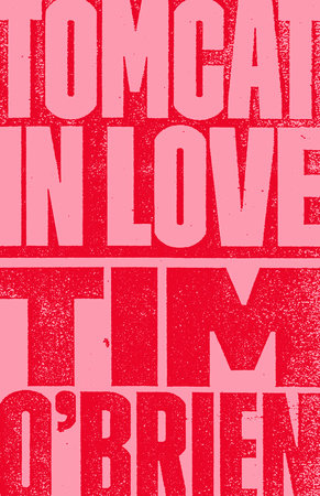 Tomcat in Love by Tim O'Brien