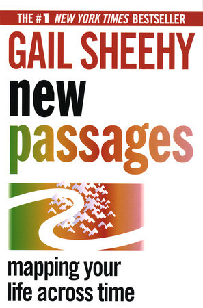 New Passages: by Gail Sheehy