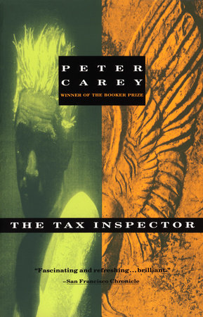 The Tax Inspector by Peter Carey