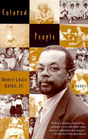 Colored People by Henry Louis Gates, Jr.