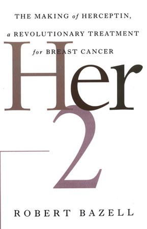 Her-2 by Robert Bazell