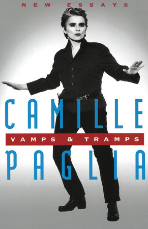 Vamps & Tramps by Camille Paglia