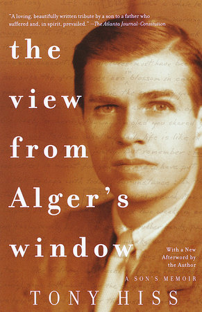 The View from Alger's Window by Tony Hiss