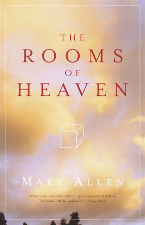 The Rooms of Heaven by Mary Allen