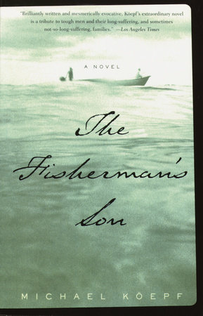 The Fisherman's Son by Michael Koepf