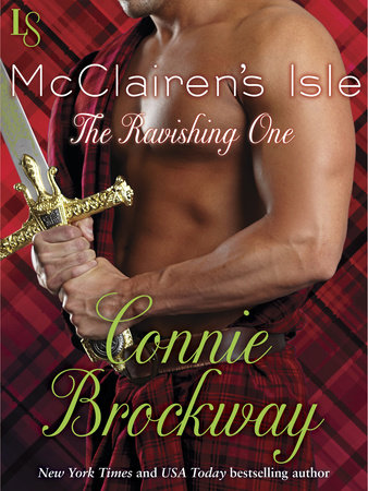 McClairen's Isle: The Ravishing One by Connie Brockway