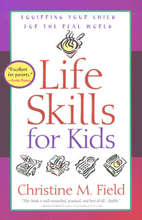 Life Skills for Kids by Christine Field
