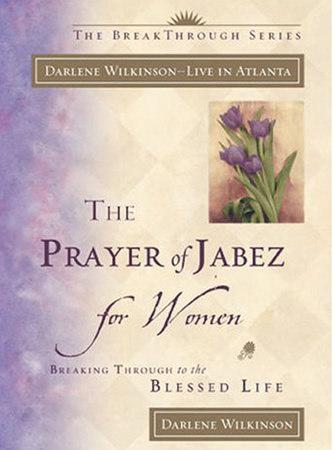 The Prayer of Jabez for Women by Darlene Marie Wilkinson
