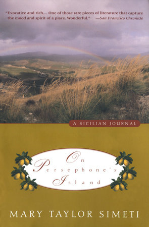ON PERSEPHONE'S ISLAND by Mary Taylor Simeti