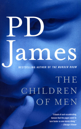Children Of Men by P. D. James