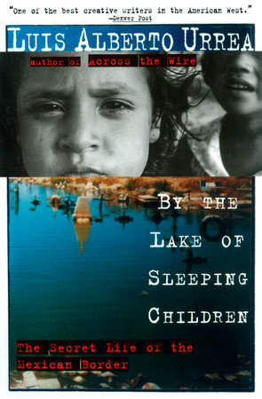 By the Lake of Sleeping Children by Luis Urrea