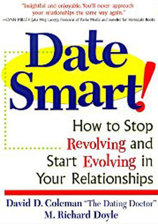 Date Smart! by David D. Coleman and Richard Doyle