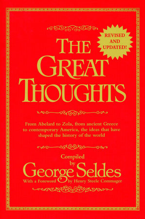 The Great Thoughts, Revised and Updated by George Seldes
